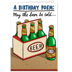 Cold beer and birthday cheer are a pair worth sharing with this birthday card from Hallmark's Shoebox collection. Funny Birthday Poems, Happy Birthday Quotes For Daughter, Happy Birthday Wishes For Him, Birthday Cheers, Birthday Cards For Friends, Inspirational Happy Birthday Quotes, Quotes Inspirational, Beer Humor, Beer Funny