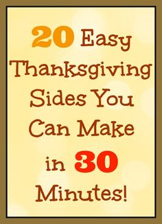 20 Easy Thanksgiving Sides You Can Make in 30 Minutes (or less)! #thanksgiving #recipes Thanksgiving Decorations, Easy Thanksgiving Side Dishes, Thanksgiving Recipes, Thanksgiving Turkey, Hosting Thanksgiving, Christmas Recipes, Holiday Recipes, Turkey Time, Thankful