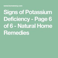 Signs of Potassium Deficiency - Page 6 of 6 - Natural Home Remedies