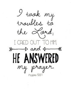 Psalm 120:1 He Answered My Prayer Hand Lettered by LeMarigny