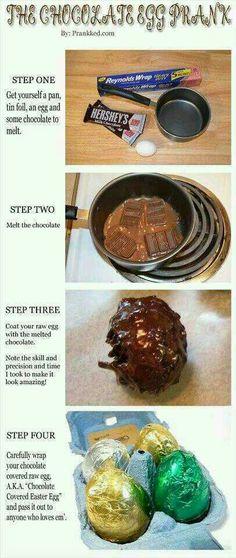 Chocolate Egg Prank