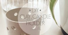 10 step DIY for a cute air-dry clay candle holder.
