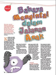 Learn more about the danger of street food for children, and get to know of the ones to avoid on the latest issue of Family Guide Indonesia magazine; available to read on HIGOApps.