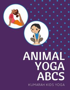 Teach kid's yoga with this ABC sequence of animal yoga poses. Teach them to be creative and active with movement and yoga poses. Lesson plan and FREE printable of kids animal yoga poses. Teaching Yoga To Kids, Teaching Mindfulness, Mindfulness For Kids, Mindfulness Activities, Yoga For Kids, Preschool Yoga, Mindfulness Books, Preschool Ideas, Yoga Lessons