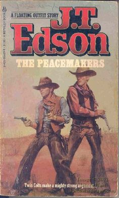 The Peacemakers by J. T. Edson http://www.amazon.co.uk/dp/0425055299/ref=cm_sw_r_pi_dp_rMgKub0KTMCZE