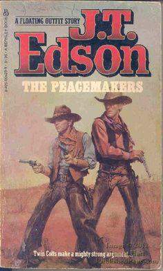 The Peacemakers by J. T. Edson http://www.amazon.co.uk/dp/0425055299/ref=cm_sw_r_pi_dp_rMgKub0KTMCZE