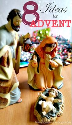 Making Christmas about Christ | 8 Advent Ideas for Families