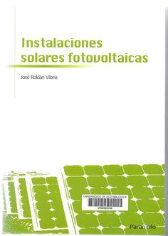 Instalaciones solares fotovoltaicas / José Roldán Viloria