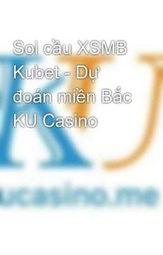 #wattpad #phiu-lu Soi cầu XSMB thứ 7 18/01/2020 -Dự đoán cầu lô bạch thủ -DDKQXSMB Soi cầu XSMB thứ 7 ngày 18/01/2020 tại Kubet - KU casino dựa vào cầu lô đặc biệt từ Thánh Đề cùng với nguồn tin riêng Kucasino.me lấy được. Soi cầu dựa trên 1 số yếu tô như: Lô về theo giải đặc biệt ngày trước đó, về nhiều nháy, đầu c...