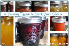 40 Canning Recipes to Stock Your Shelves! - Pumpkin, Soups, Jellies, Jams and more!