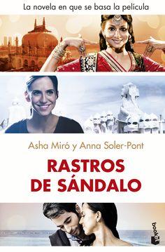 """Rastros de sándalo d'Asha Miró i Anna Soler-Pont. La novela en se basa la película. Ed. Booket. """"Un viaje a unas vidas desconocidas que están lejos y cerca de la vez. 1974. Muna es una niña india huérfana de once años que trabaja en Bombay y no puede olvidar a su hermana pequeña, de quien la separaron. Sita tiene seis años y, sin más recuerdos que los de los orfanatos de Nasik y Bombay, donde ha crecido, sueña con tener unos nuevos padres. Solomon, un niño etíope de ocho años, vive en..."""""""