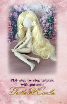 Creating a body of Camille doll. Tutorial step by step with the pattern.