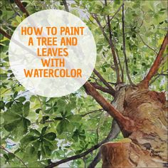 How to paint a tree and leaves with watercolor