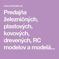 Predajňa železničných, plastových, kovových, drevených, RC modelov a modelárskeho príslušenstva.