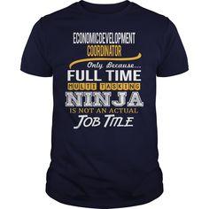 Awesome Tee For Economic Development Coordinator T-Shirts, Hoodies. Get It Now ==► https://www.sunfrog.com/LifeStyle/Awesome-Tee-For-Economic-Development-Coordinator-122709712-Navy-Blue-Guys.html?id=41382