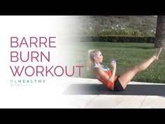 Barre Burn Workout | Rebecca Louise - YouTube