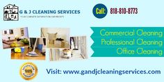Get your home or office deep cleaned today  GandJCleaning Service is a top quality Los Angeles Commercial Cleaning. A company that offers a variety of services for all of your household needs. The service includes Commercial cleaning, office, house with flexible cost. For more information, please call at 818-810-8773. Visit: http://www.gandjcleaningservices.com