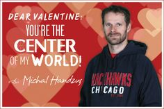 Be the center of Handzus' world! #BlackhawksValentinesDay