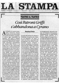 15 agosto 1999 - Masolino d'Amico su Cirano di Bergerac di Edmond Rostand, regia di Giuseppe Patroni Griffi con Sebastiano Lo Monaco
