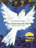 """""""Singer's retelling from the Old Testament gives a new dimension to the story of the Flood."""