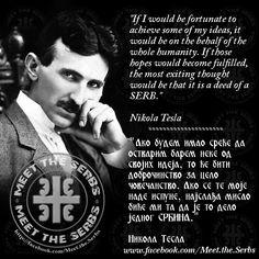 Nikola Tesla Quotes, Serbia Travel, Native American Proverb, Qoutes, Life Quotes, Belgrade Serbia, Orthodox Icons, Flags, Funny Jokes