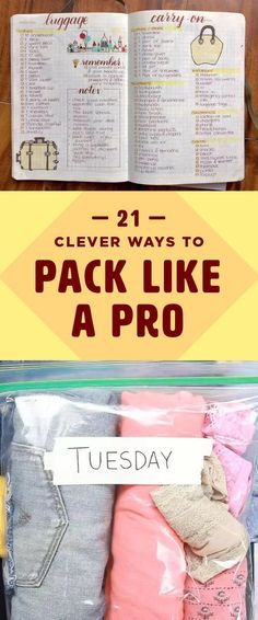 1. Pack your bags. 2. Take out half of what you packed.