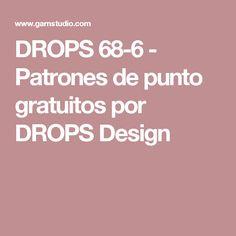 DROPS 68-6 - Patrones de punto gratuitos por DROPS Design