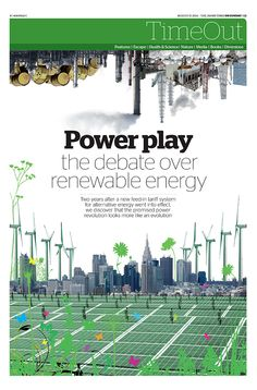 JT On Sunday TimeOut section. Power play: the debate over renewable energy. August 17, 2014
