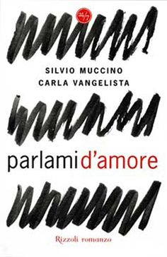 """Parlami d'amore"" Silvio Muccino & Carla Vangelista"