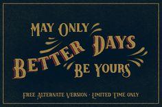 LK Better Days + *free* alternate by Lettering Garage on @creativemarket