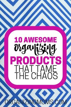 10 Awesome Organizing Products