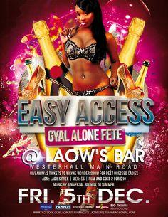 EASY ACCESS Gyal Alone Fete @ Laow's Bar, Westerhall Dec 5th, 2014 #partygrenada