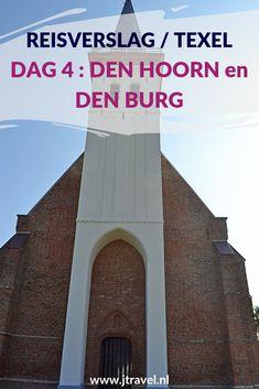 Op dag 4 van mijn verblijf op Texel bezoek ik Den Hoorn en natuurgebied De Mokbaai, beklim ik de kerktoren in Den Burg en maak ik een wandeling door de hoofdplaats van Texel, Den Burg. Alles over de vierde dag van mijn verblijf op Texel lees je hier. Lees je mee? #texel #nederland #reisverslag #denhoorn #mokbaai #denburg #deburghtkerk #jtravel #jtravelblog