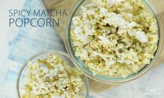 Spicy Matcha Infused Popcorn Recipe