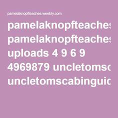 Uncle Tom's Cabin study guide  pamelaknopfteaches.weebly.com uploads 4 9 6 9 4969879 uncletomscabinguideinteractive.pdf Harriet Beecher Stowe, Uncle Toms Cabin, Literature, Homeschool, Pdf, Study, Reading, Literatura, Studio