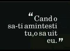 o sa uit eu R Words, Fake Friends, Sad, Inspirational Quotes, Faith, Thoughts, Writing, Love, Romania
