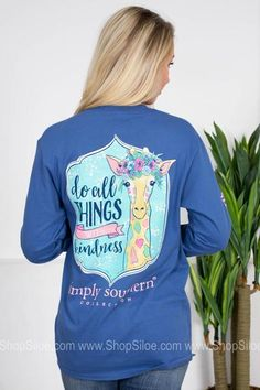 Do All Things With Kindness Southern Sayings, Simply Southern Tees, Southern Belle, Fashion Brand, All Things, Long Sleeve Shirts, Scoop Neck, Graphic Sweatshirt, Sweatshirts