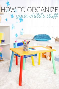 e8676cf1c63 Learn how to organize your child's stuff with these easy to implement  ideas. Encourage learning