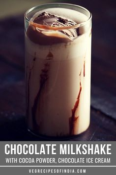 chocolate milkshake recipe with step by step photos - easy and quick recipe to prepare delicious chocolate shake made with cocoa powder. Easy Chocolate Milkshake Recipe, Chocolate Shake, Chocolate Ice Cream, Delicious Chocolate, Chocolate Recipes, Baby Food Recipes, Cooking Recipes, Drink Recipes, Vegetarian Recipes