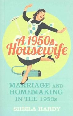 A nostalgic look at what it was like to be a housewife in the 1950s Being a housewife in the 1950s was quite different than today. Women were expected to create a spotless home, delicious meals, and a
