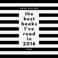 Best Books Read in 2016 #readinglist #toread #currentlyreading
