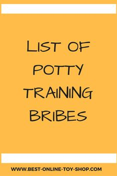 Potty Training Bribes
