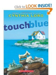 Touch Blue: Cynthia Lord: 9780545035323: Amazon.com: Books