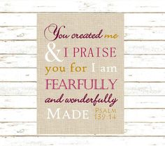 """Psalm 139:14 Print. """"I praise you for I am fearfully and wonderfully made"""" - Typography Bible Verse Art 8x10 or 5x7"""