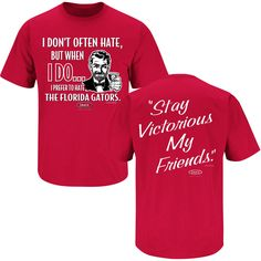 Georgia Bulldogs Fans. Stay Victorious (Anti-Florida). T-Shirt