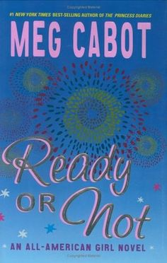 Ready or Not by Meg Cabot (F CAB)