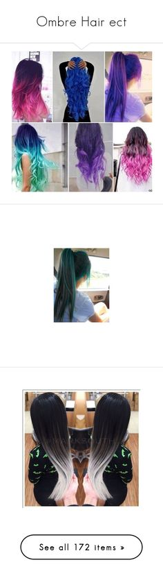 """""""Ombre Hair ect"""" by amber2727 ❤ liked on Polyvore featuring beauty products, haircare, hair color, hair, hairstyle, hairstyles, hair styling tools, ombre, accessories and hair accessories"""