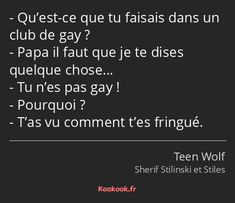"""The reply """"What did you do in a homosexual membership? Dad, I've to let you know one thing … You're not homosexual! From the """"Teen Wolf"""" collection. Stiles Teen Wolf, Teen Wolf Scott, Teen Wolf 4, Teen Wolf Quotes, Wolf Girl, Citations Teen Wolf, Citations Film, Stydia, Sterek"""