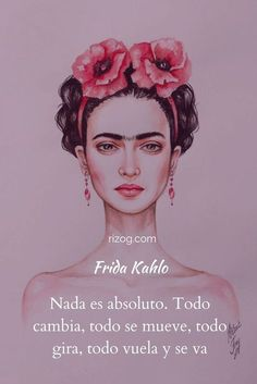 Positive Phrases, Motivational Phrases, Positive Quotes, Frida Quotes, Me Quotes, Inspirational Wallpapers, Inspirational Quotes, Frida Kahlo Tattoos, Pop Art Wallpaper