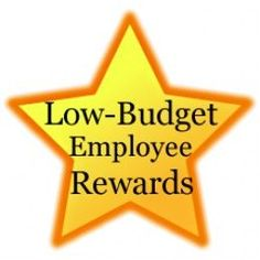 """Do you have an employee who works extra hard and shows incentive, maybe they stay late or come in on days off? Why not reward their behavior with more than just their paycheck? Below are 10 """"low-budget"""" ways you can reward your hardest working employee's for less than $50! employee recognition #motivation"""